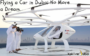 Flying a Car in Dubai No More a Dream, Know How?