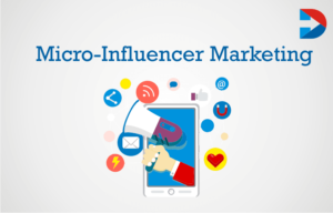 Micro-Influencer and marketing