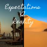 Expectation vs reality - XploreDubai