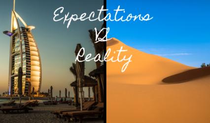 Expectation vs reality - XploreDubai