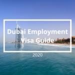 Dubai employment visa guide - 2020